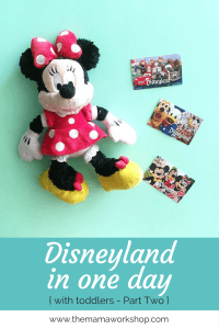 Disneyland in One Day with Toddlers {Part 2}
