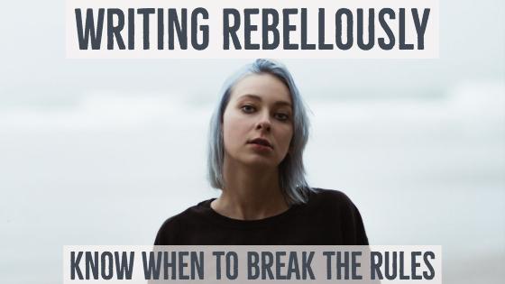 Writing Rebelliously