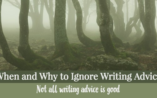 when to ignore writing advice-www.themanuscriptshredder.com