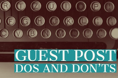 guest post dos and don'ts-0www.themanuscriptshredder.com