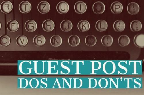guest post dos and don'ts-0www.themanuscriptshredder.com