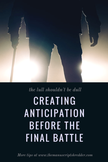 Creating Anticipation-www.themanuscriptshredder.com