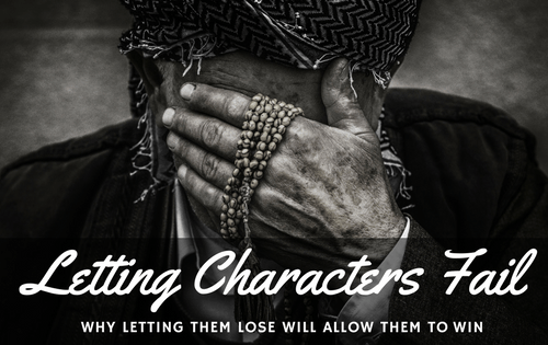 Letting Characters Fail-www.themanuscriptshredder.com