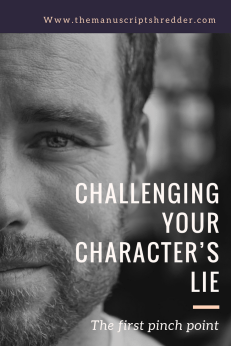challenging your characters lie-www.themanuscriptshredder.com