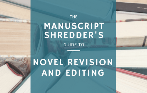 Novel revision and editing checklist-www.themanuscriptshredder.com