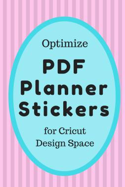 Optimize-PDF-Planner-Stickers-Cricut-Design-Space-www.themanuscriptshredder.com