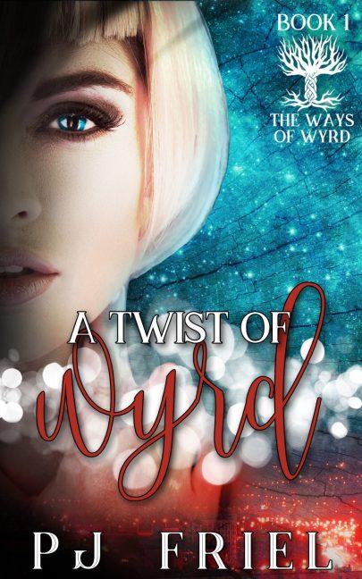 A Twist of Wyrd