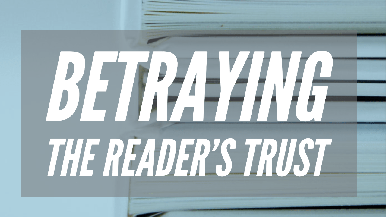 Betraying the reader's trust-authortoolbox