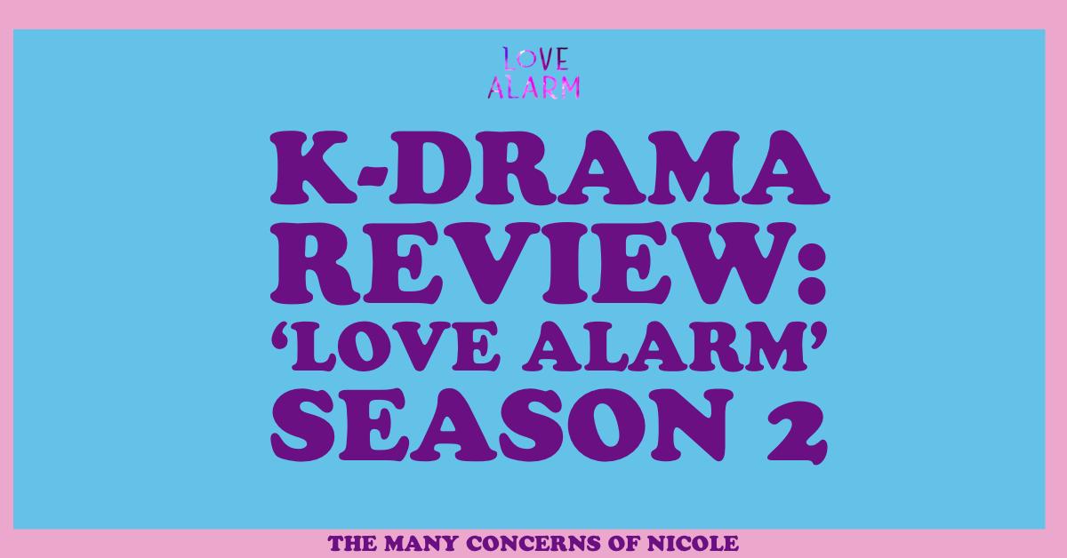 K-Drama Review: Love Alarm 2