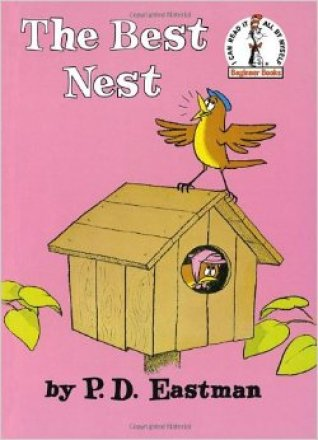 The Best Nest book by P.D. Eastman