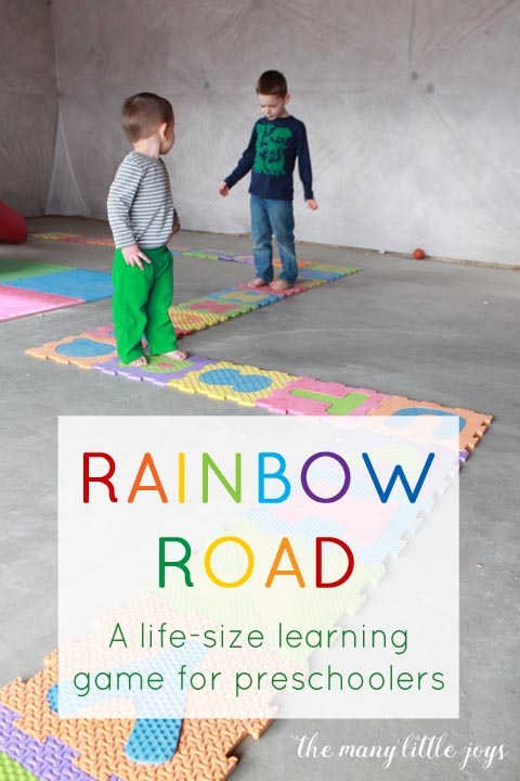Rainbow Road: A life-size learning game for preschoolers...this game is a fun, rainbow-themed giant board game to help preschoolers play, move, and practice alphabet skills. So much fun!