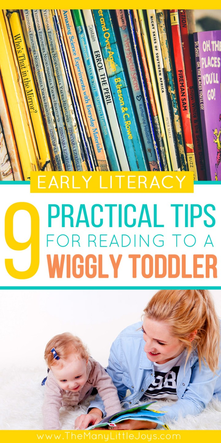 Reading to kids is critical, but with toddlers it's not always as easy as snuggling up on the couch to read a mountain of books. Here are some practical ideas to encourage wiggly toddlers to love books and develop essential literacy skills.