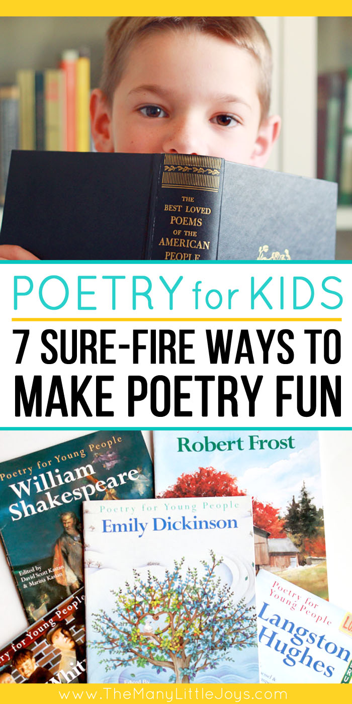 Just because your kids are little doesn't mean they can't enjoy poetry. On the contrary, poetry is a great early literacy tool. Here are seven ideas for how to make poetry fun for kids, even preschoolers!
