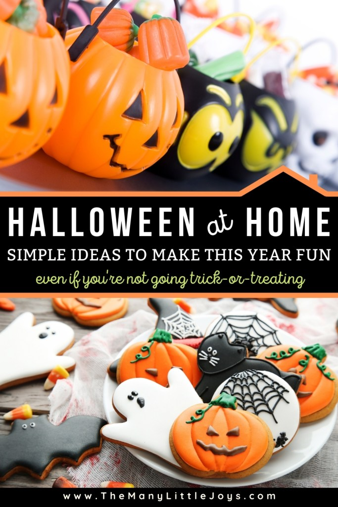 Here are 14 simple ways to make celebrating Halloween at home just as much fun as trick-or-treating!
