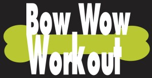 Bow Wow Workout