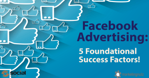 facebook advertising strategy foundational tips