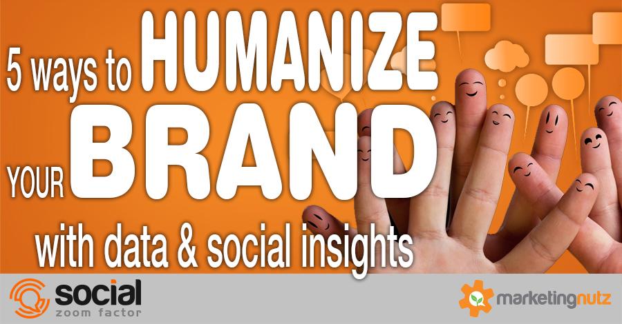 social data insights brand humanization