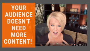 Content Marketing 2020 Your Audience Doesn't Want More Content From You
