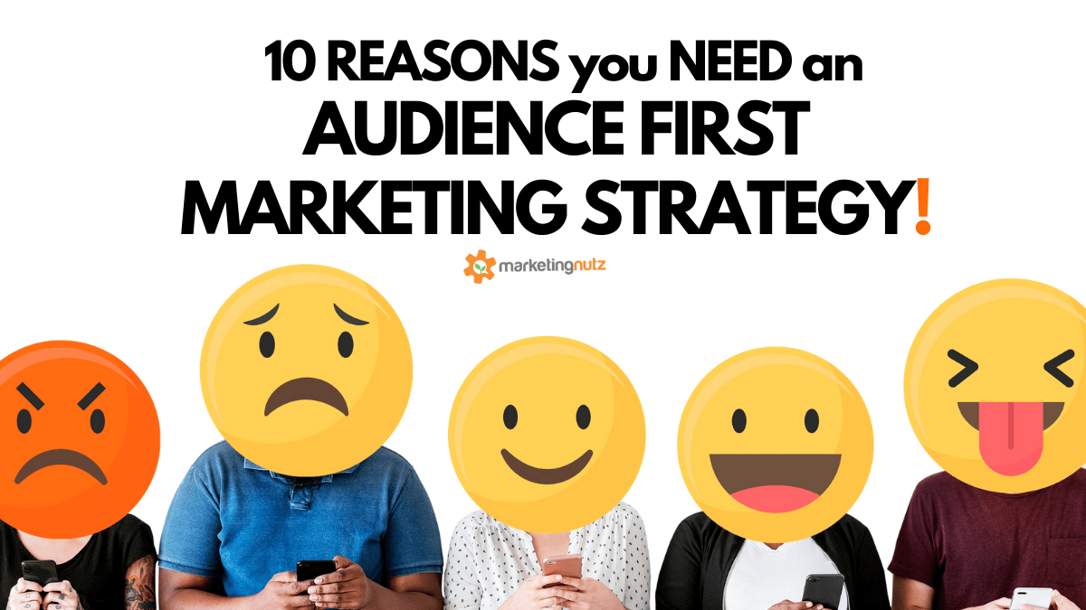 10 Reasons You Need an Audience FIRST Digital, Social Media and Content Marketing Plan [podcast + ebook]