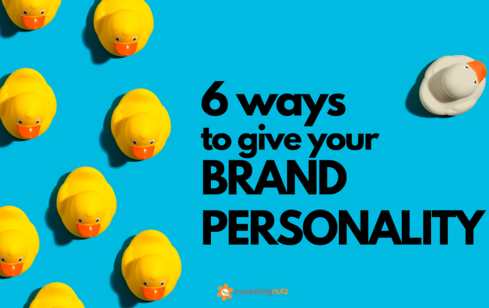 Give Your Brand More Personality with These 6 Tips