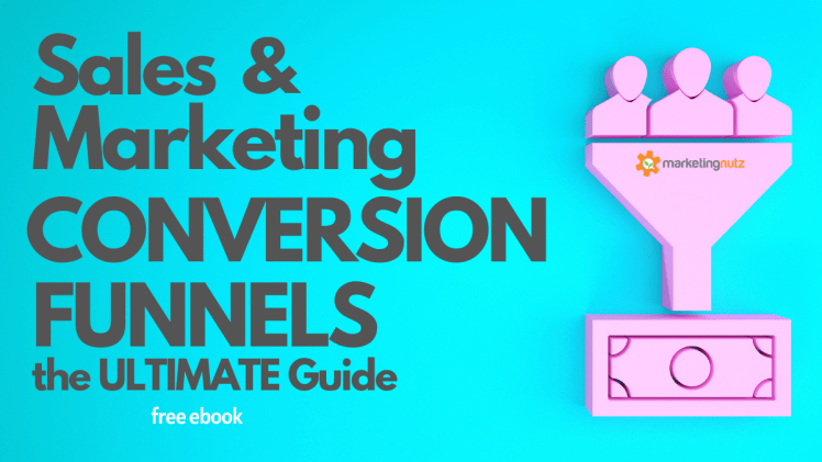 Sales Marketing Conversion Funnel Lead Generation Guide