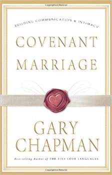 Covenant Marriage by Gary Smalley