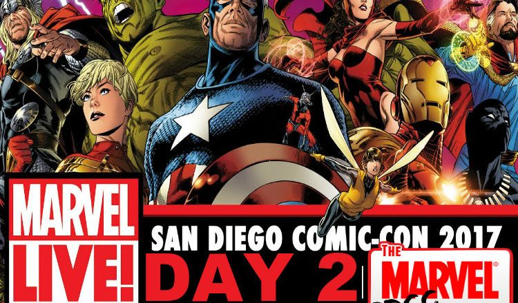 SDCC 2017 Marvel LIVE Day 2