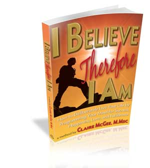 I Believe Therefore I Am by Claire McGee