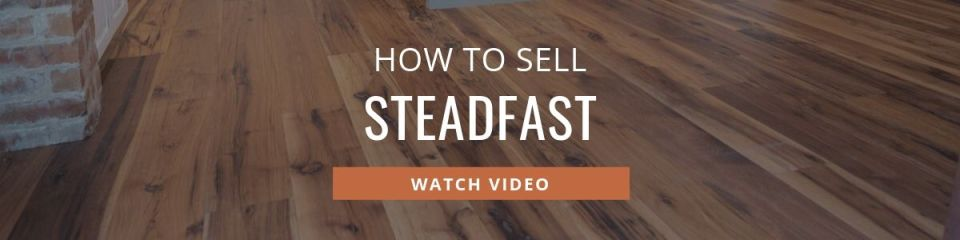 How to Sell Steadfast
