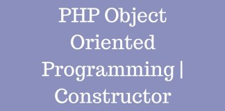 PHP Object Oriented Programming | Constructor
