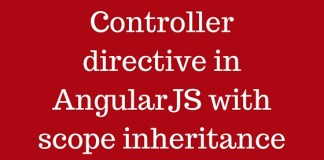 Controller directive in AngularJS with scope inheritance