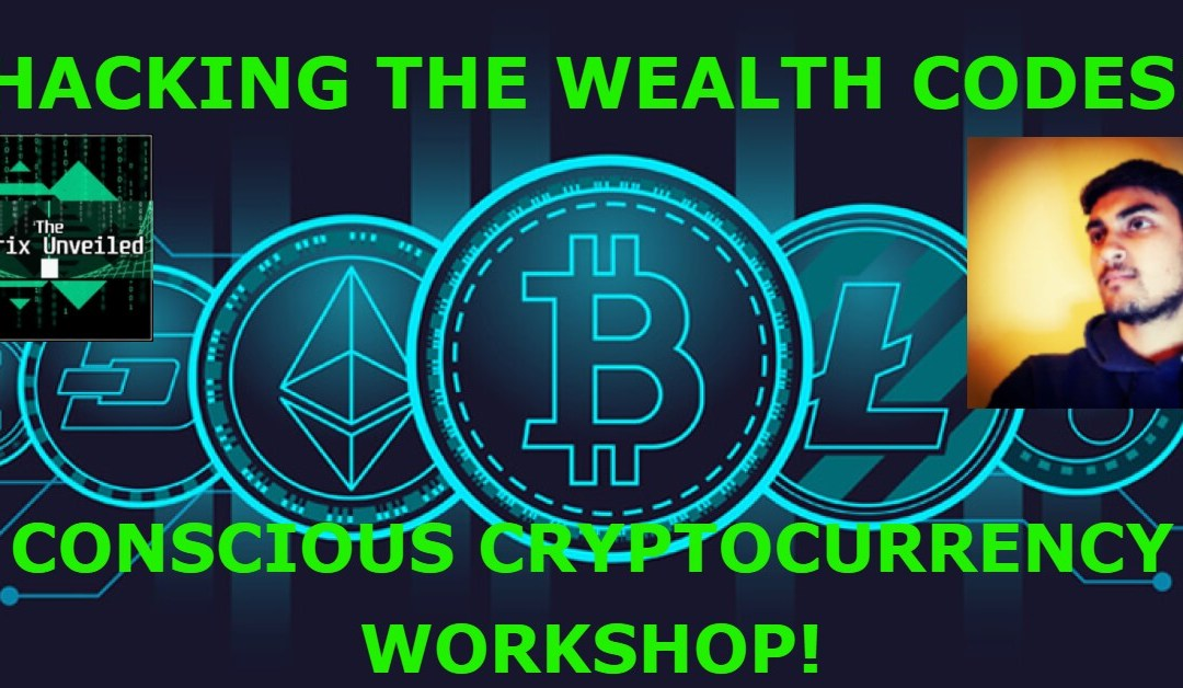 MANIFESTING FINANCIAL SOVEREIGNTY! – Unveiling the Codes to Cryptocurrency Workshop!