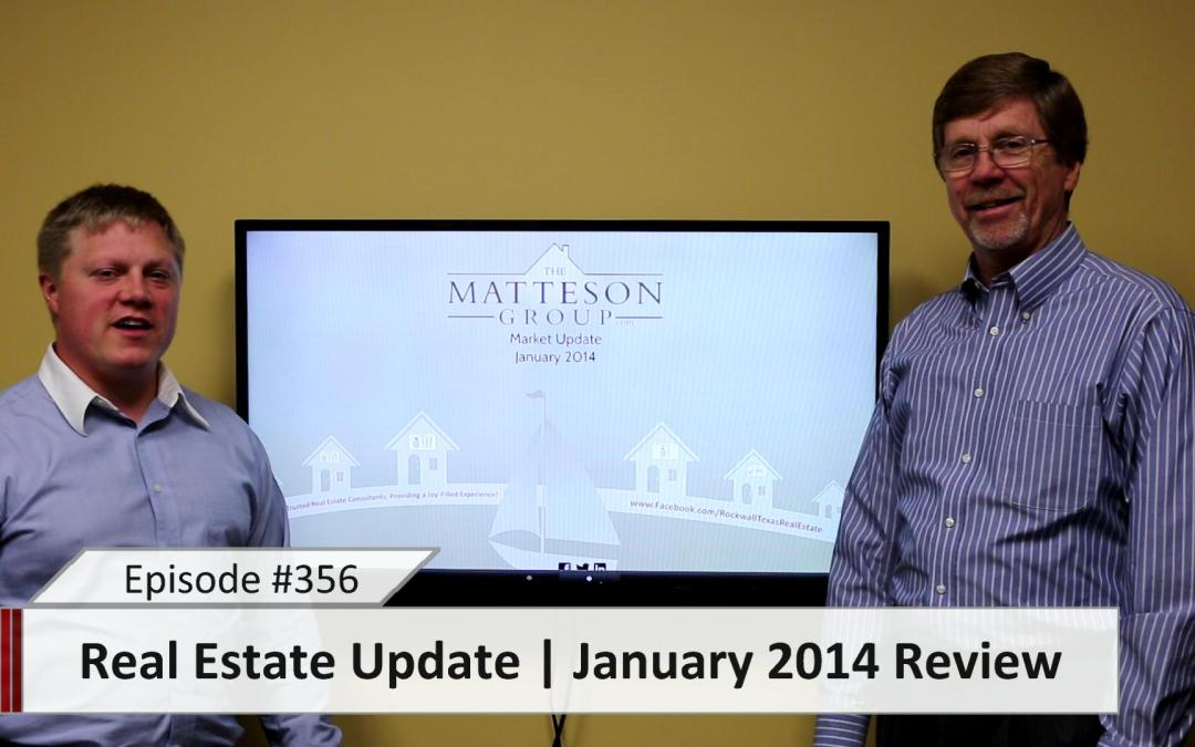 Real Estate Update – January 2014 Review – Episode 356