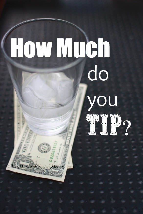 How Much Do You Tip?  I Am The Maven®