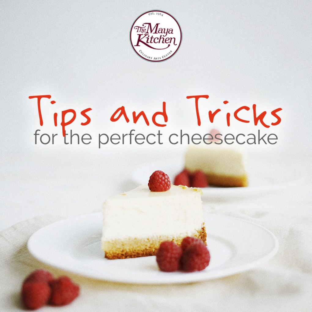 Tips and Tricks for the Perfect Cheesecake