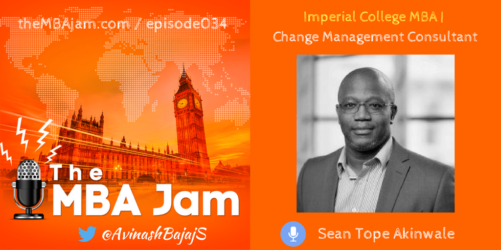 Episode #034 : Sean Tope Akinwale | Imperial College MBA | Software Engineering to Project Management & Business Development | Change Management Consultant