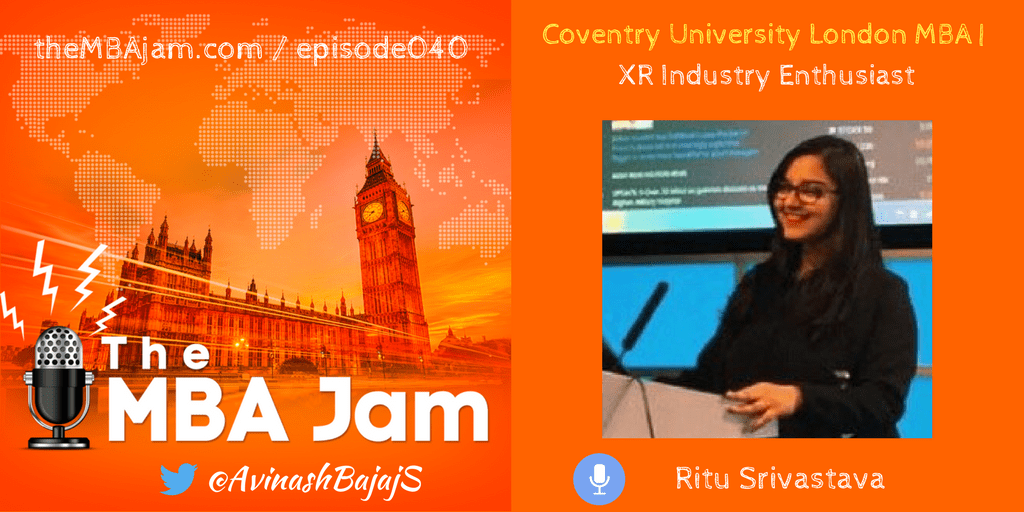 XR industry enthusiast and Founder of the Immersive Tech FB Community in India: Ritu Srivastava | Coventry University London MBA | Ep #40