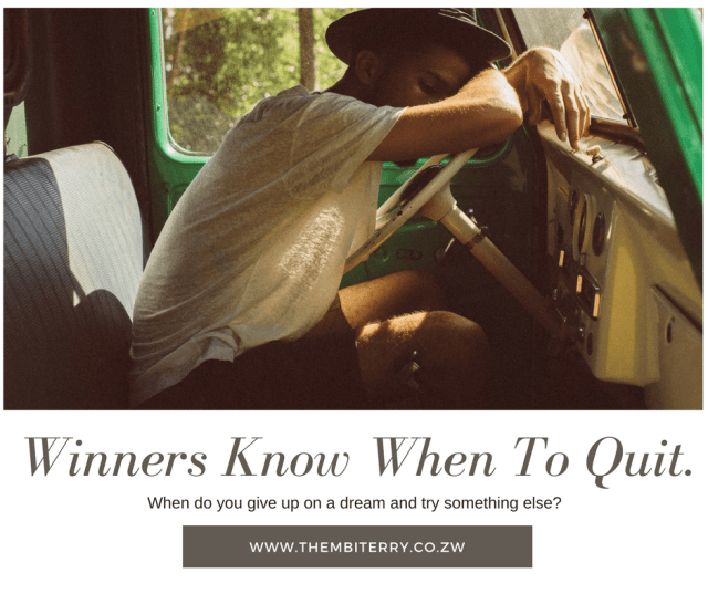 Winners know when to quit