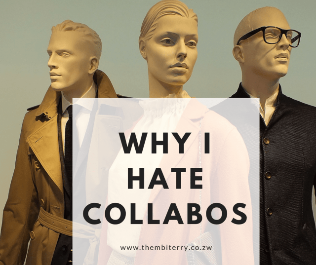 Why I hate collabos!