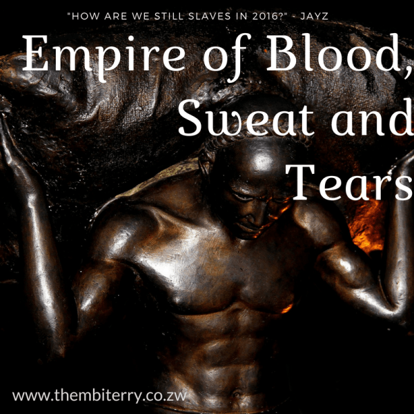 The Empire of Blood, Sweat and Tears