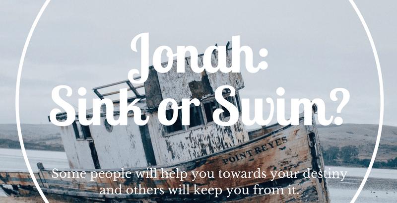 Jonah: Sink or Swim?