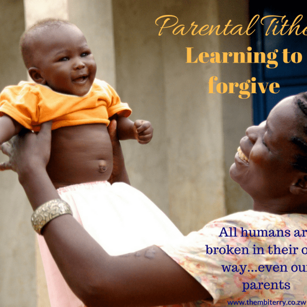 Parental Tithes And Learning To Forgive Your Parent