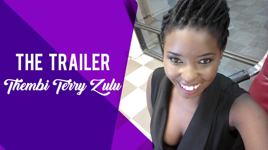 Zimbabwean Blogger Thembi Terry Zulu Youtube Trailer