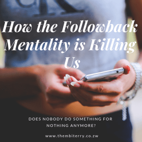 How The Followback Mentality Is Killing Us