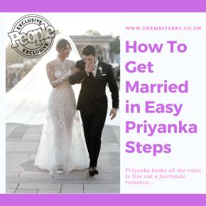 How To Get Married in Easy Priyanka Steps