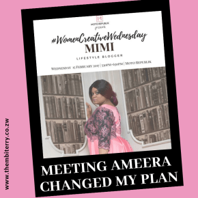 Meeting Ameera Mimi Changed My Game Plan