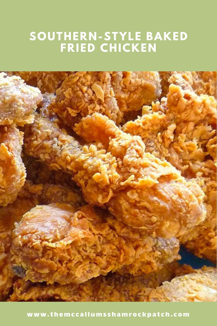 Delicious easy to make Southern-Style Baked Fried chicken will be one of your families favorite baked versions of Southern Fried Chicken. This flavorful recipe for juicy yet crispy chicken is hands-down one of our most requested menu items by friends and family alike.
