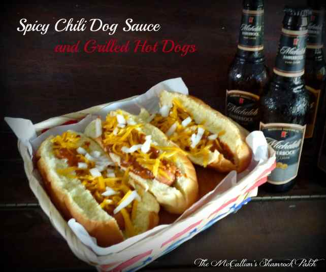 Spicy Chili Dog Sauce and grilled hot dogs