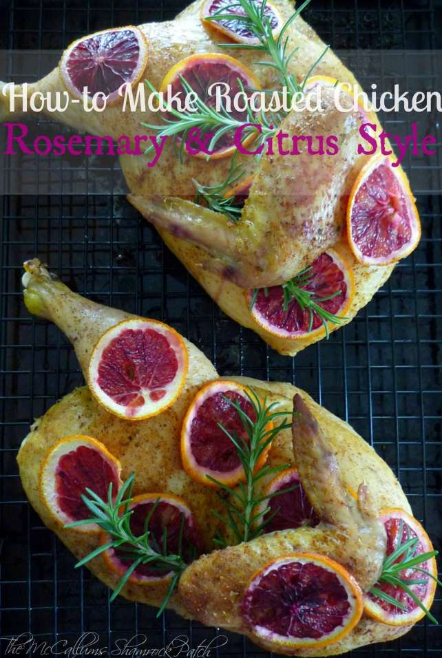 super simple How-to Cut & Make Roasted Chicken + Recipe for my Roasted Chicken with Citrus and Rosemary with you all today so you can make delicious roasted chicken every time -- in about half of the time you would normally spend roasting a whole chicken by following these easy to follow steps