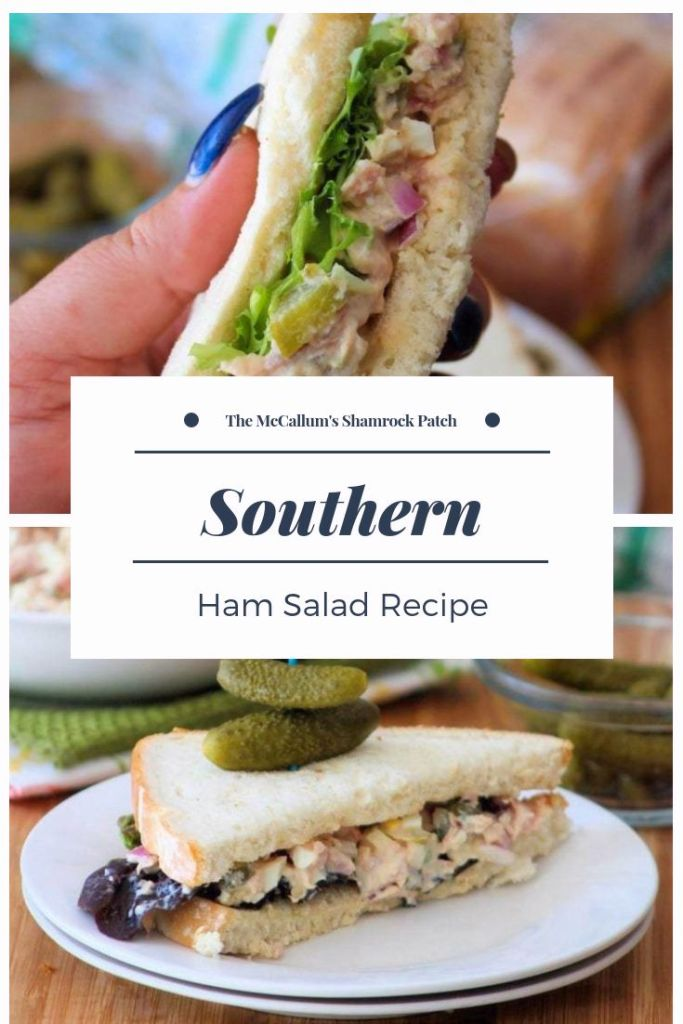 Southern Ham Salad Recipe 0000001 The Mccallum S Shamrock